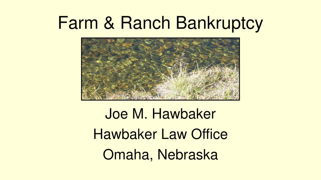 Farm & Ranch Bankruptcy