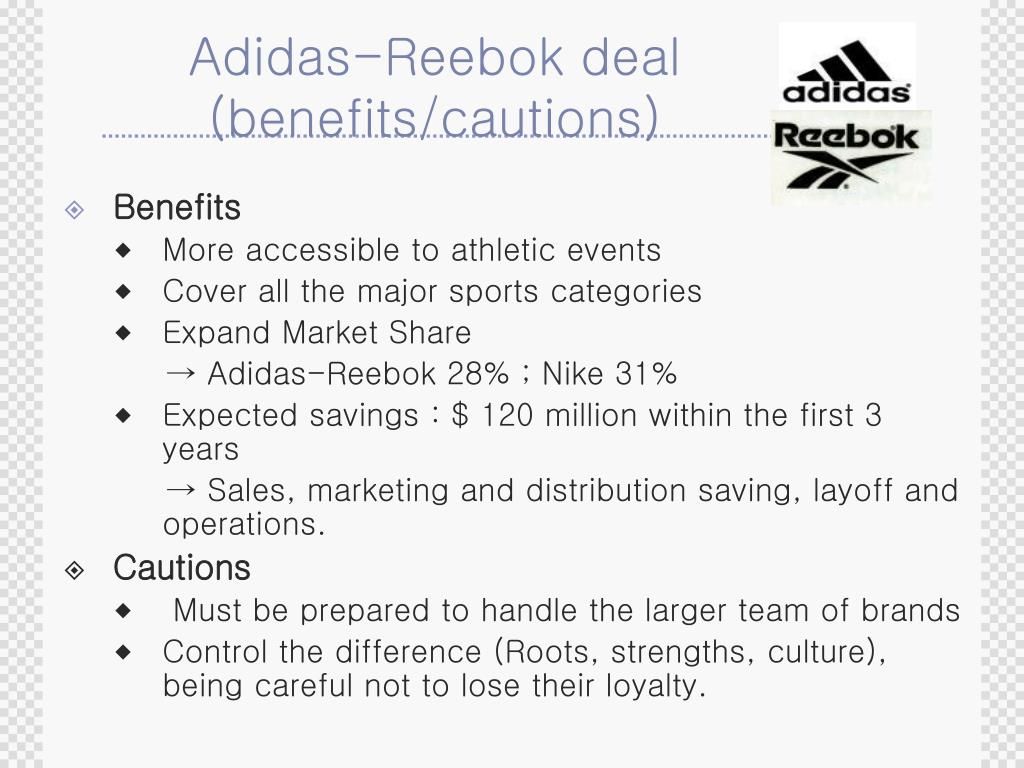 Adidas-Reebok deal (benefits/cautions)