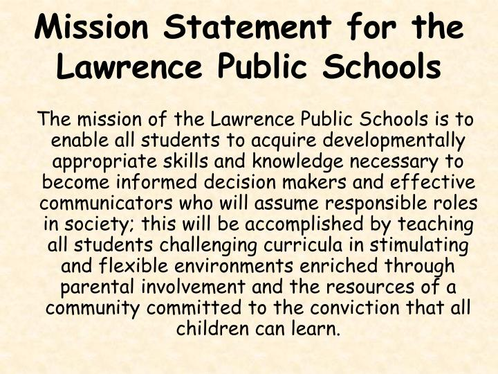 Mission statement for the lawrence public schools