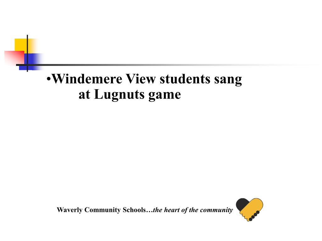 Windemere View students sang at Lugnuts game