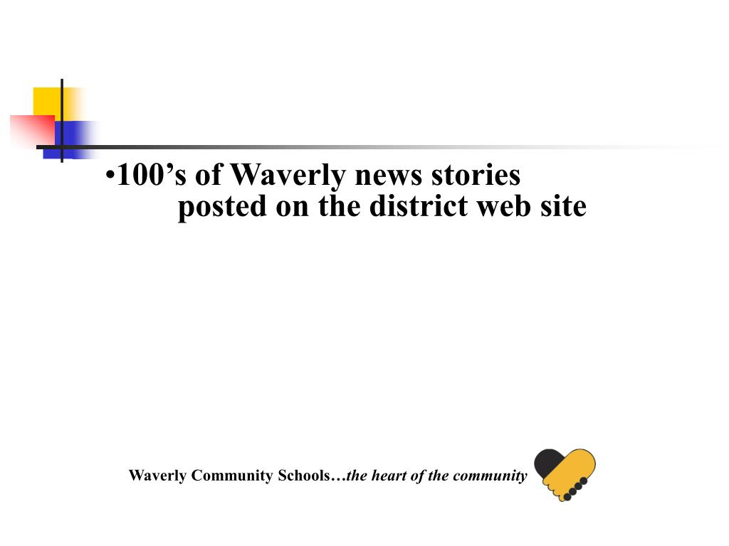 100's of Waverly news stories posted on the district web site
