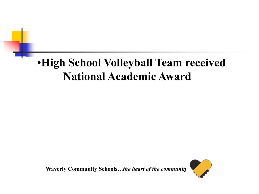 High School Volleyball Team received National Academic Award