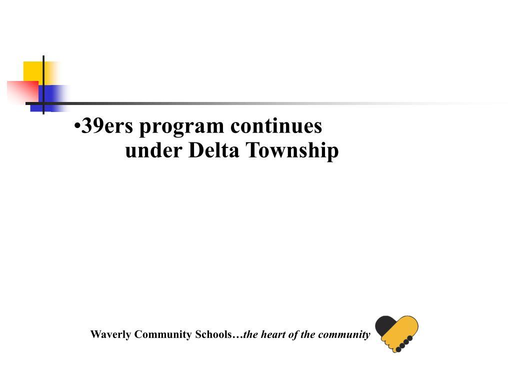 39ers program continues under Delta Township