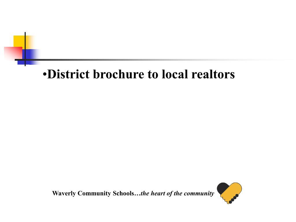 District brochure to local realtors