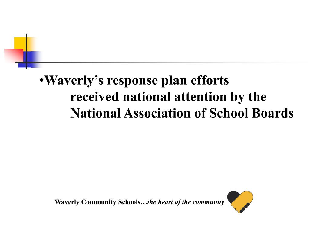 Waverly's response plan efforts received national attention by the National Association of School Boards