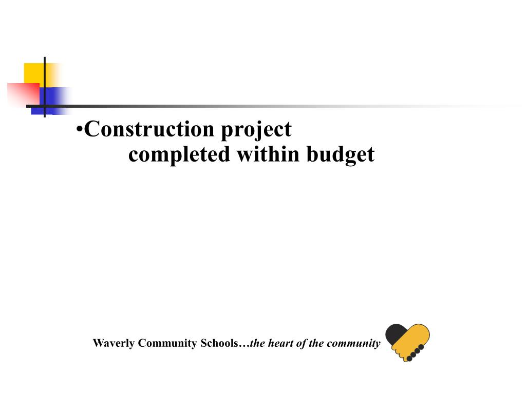 Construction project completed within budget