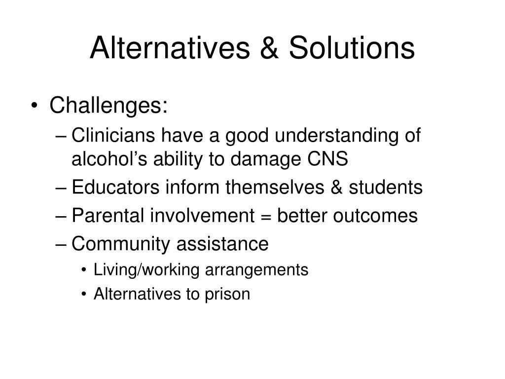 Alternatives & Solutions