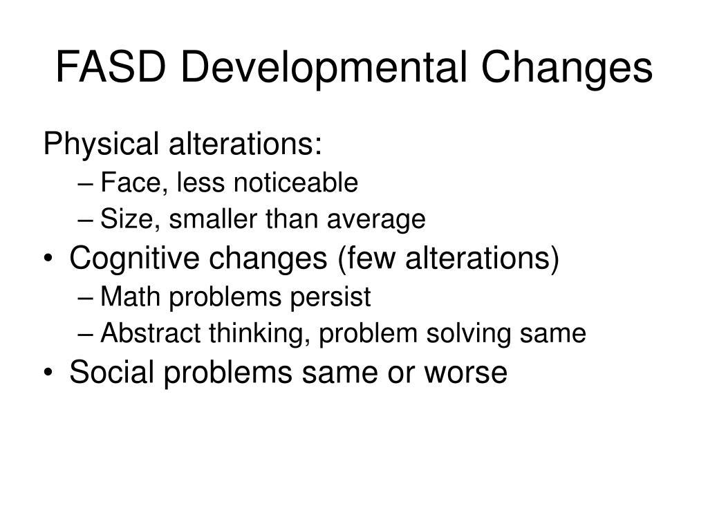 FASD Developmental Changes