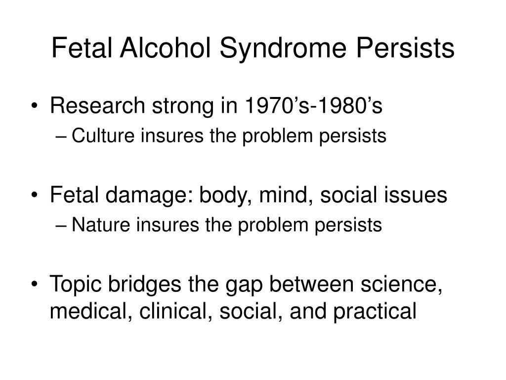Fetal Alcohol Syndrome Persists