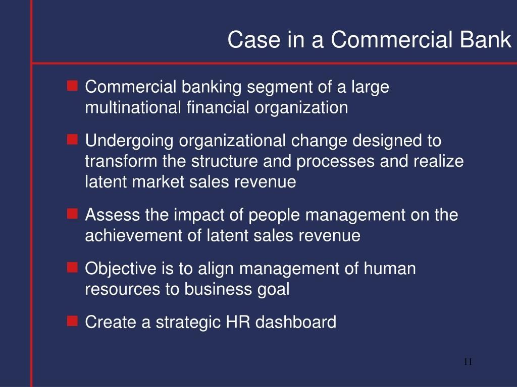 Case in a Commercial Bank