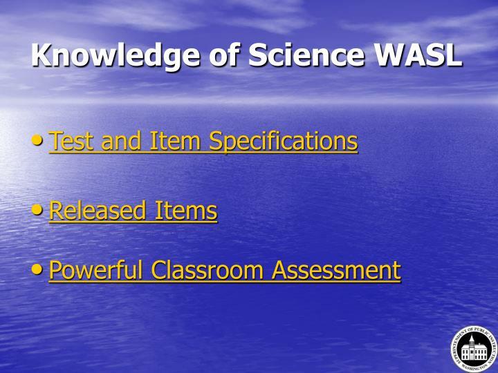 Knowledge of Science WASL