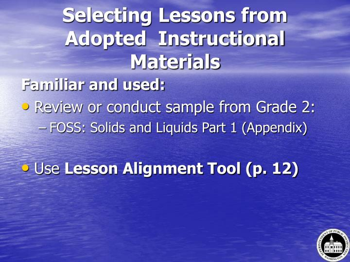 Selecting Lessons from Adopted  Instructional Materials