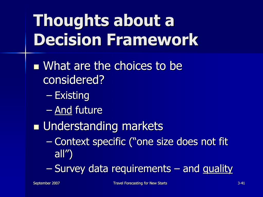Thoughts about a Decision Framework