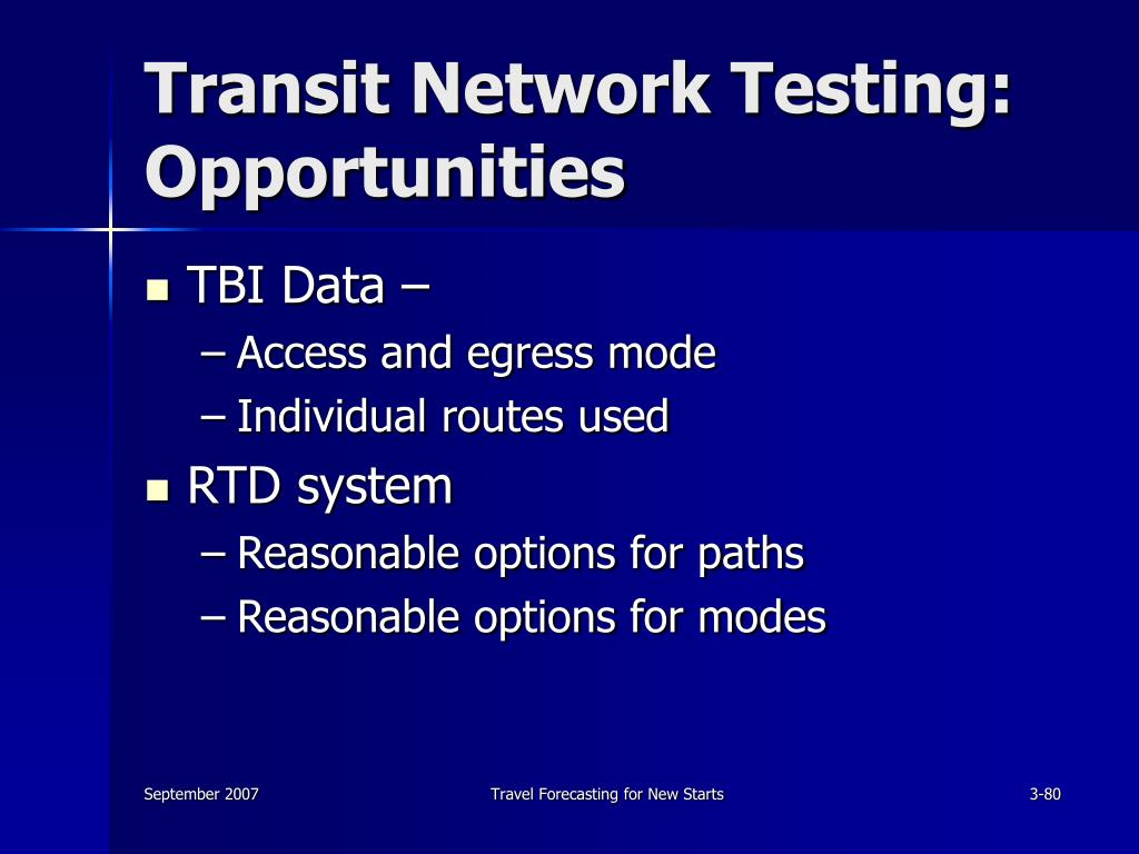 Transit Network Testing: Opportunities