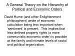 a general theory on the hierarchy of political and economic orders10