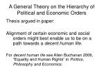a general theory on the hierarchy of political and economic orders3