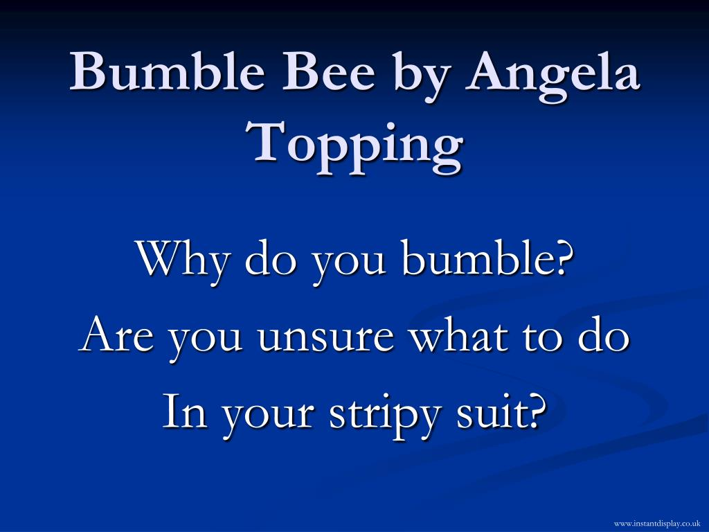 Bumble Bee by Angela Topping