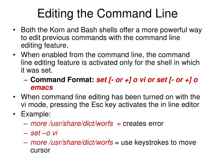 Editing the Command Line