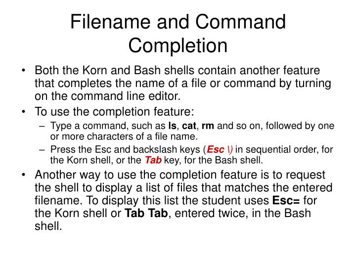 Filename and Command Completion