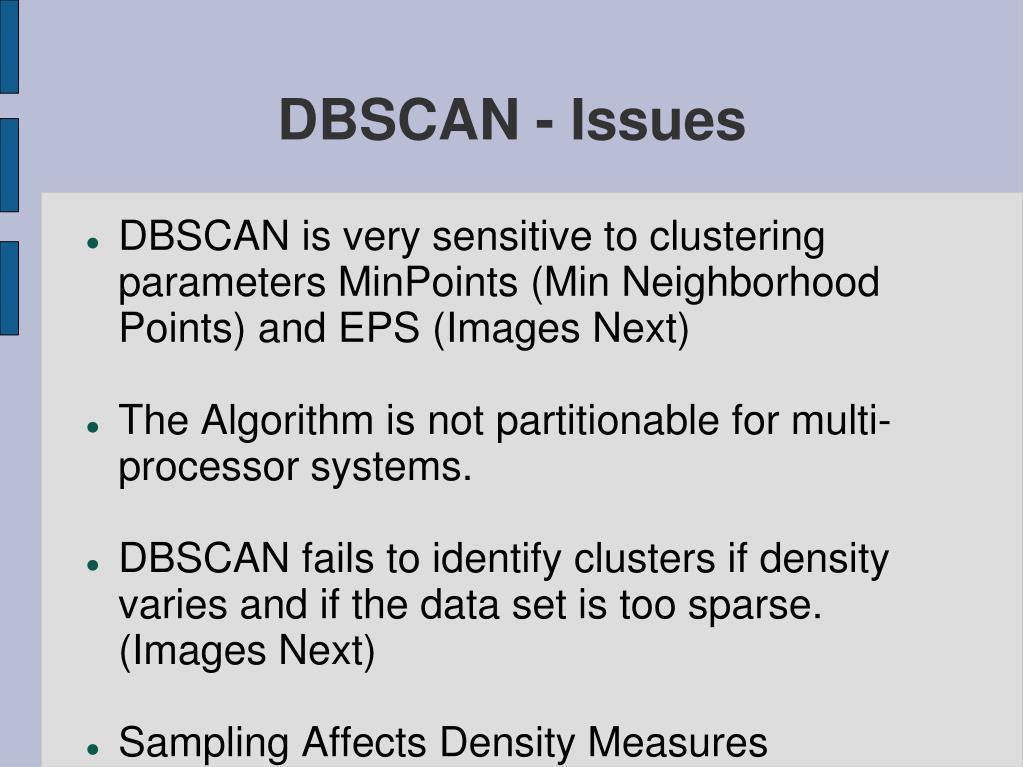 DBSCAN - Issues