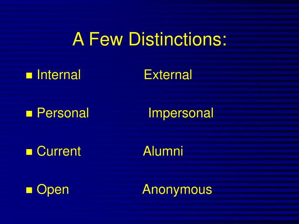 A Few Distinctions: