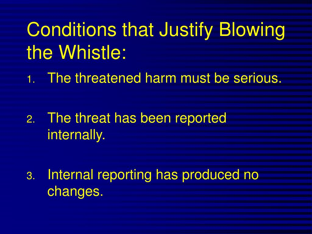 Conditions that Justify Blowing the Whistle: