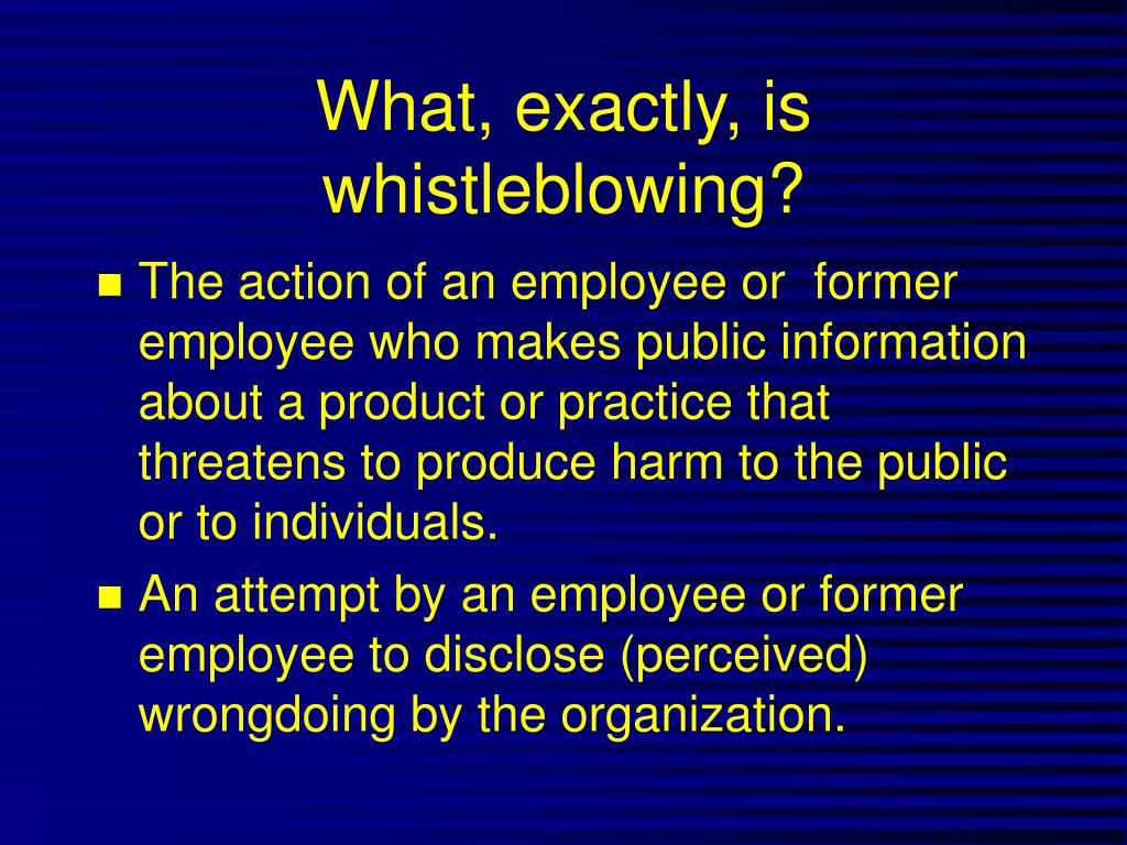 What, exactly, is whistleblowing?