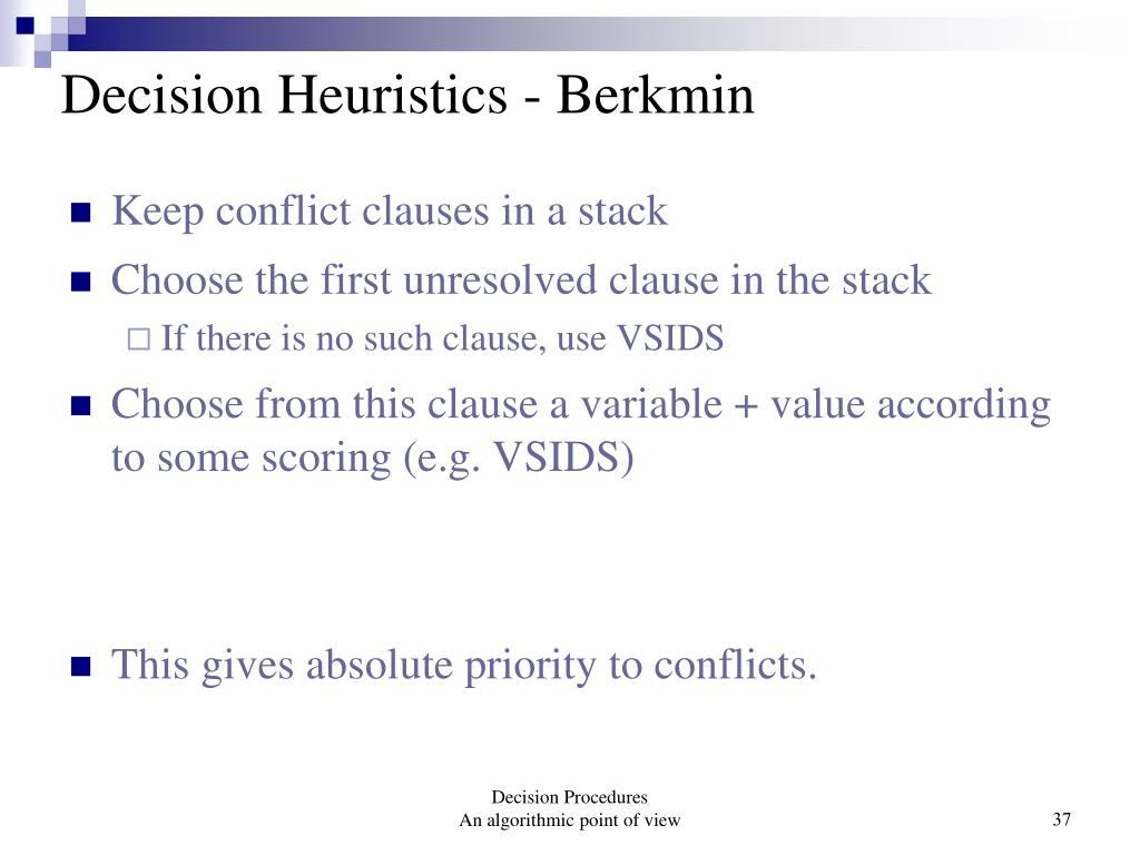 Decision Heuristics - Berkmin