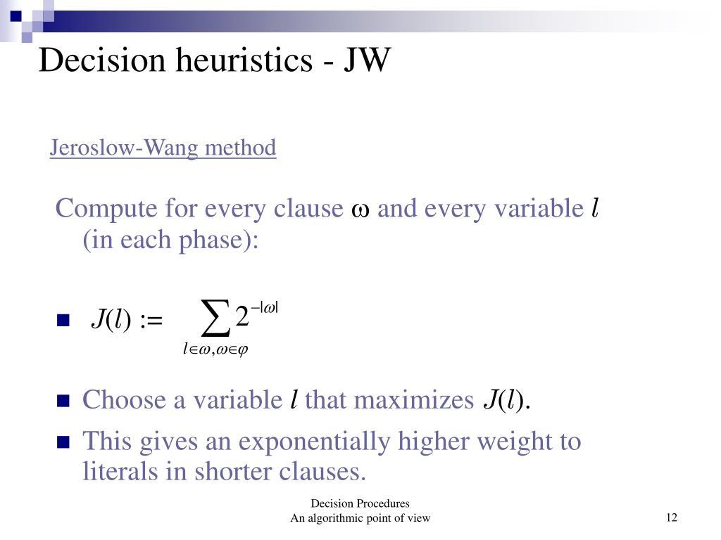 Decision heuristics - JW