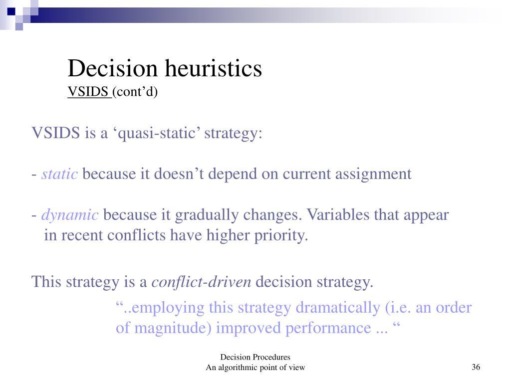 Decision heuristics