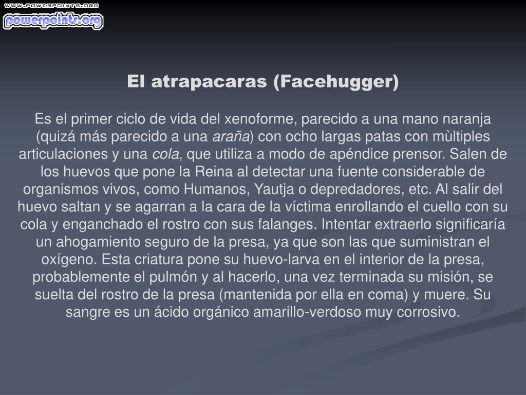 El atrapacaras (Facehugger)