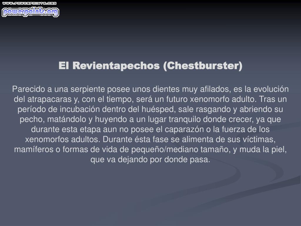 El Revientapechos (Chestburster)