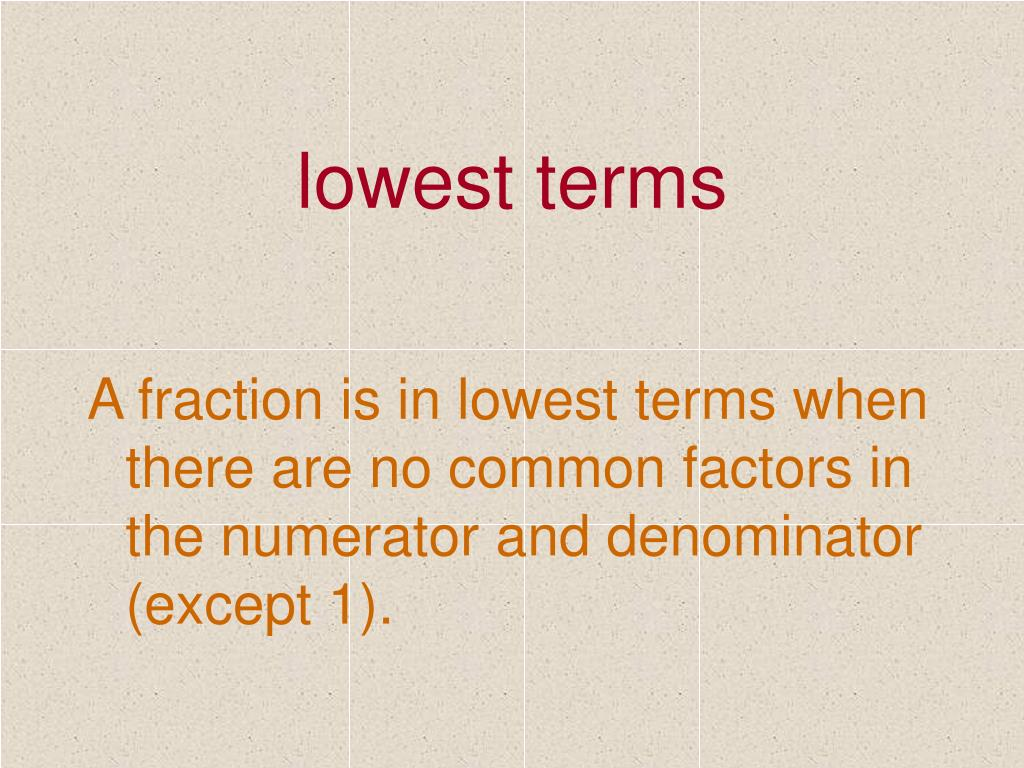 lowest terms