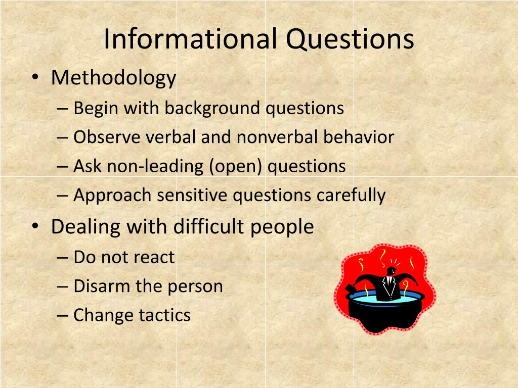 Informational Questions