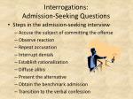 interrogations admission seeking questions25