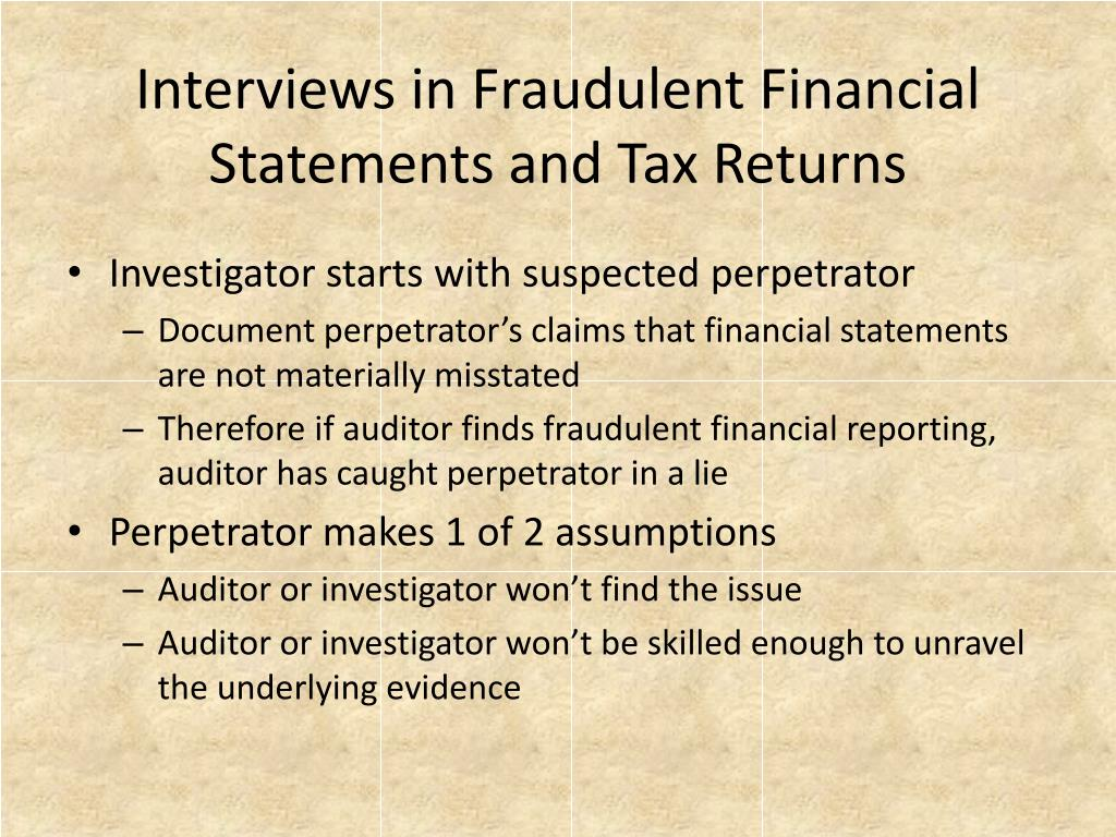 Interviews in Fraudulent Financial Statements and Tax Returns