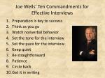 joe wells ten commandments for effective interviews