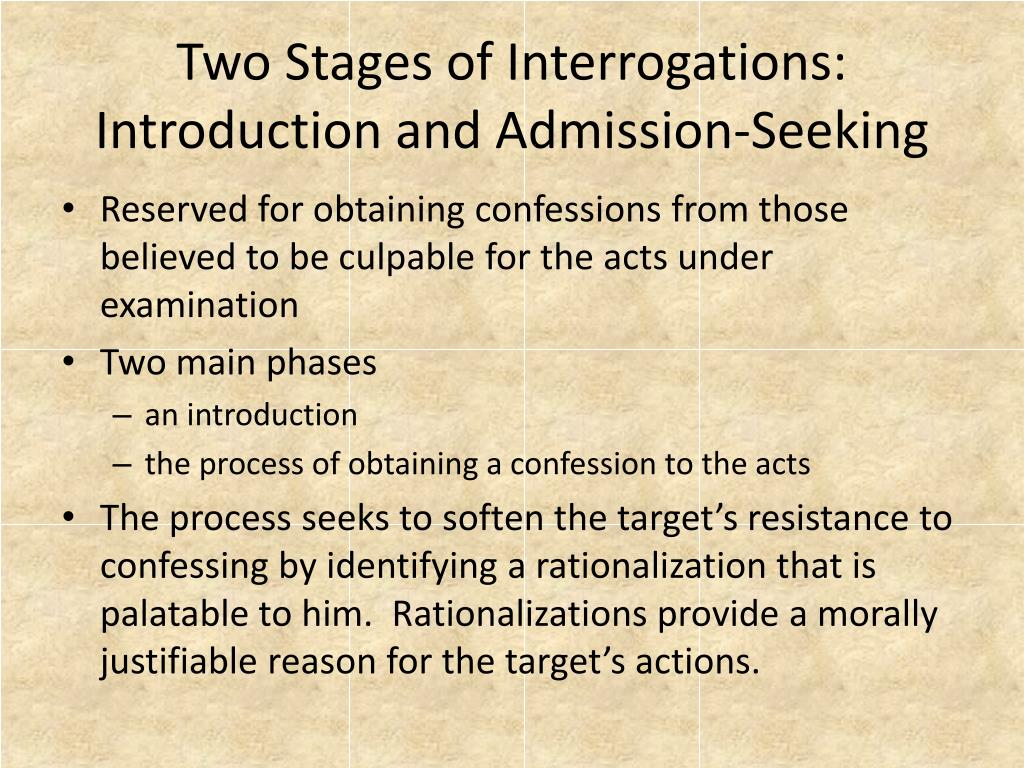 Two Stages of Interrogations: Introduction and Admission-Seeking