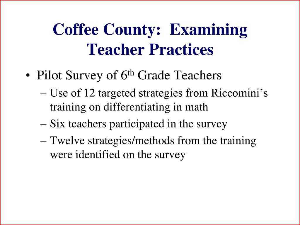 Coffee County:  Examining Teacher Practices