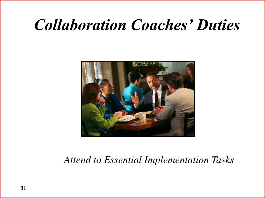 Collaboration Coaches' Duties