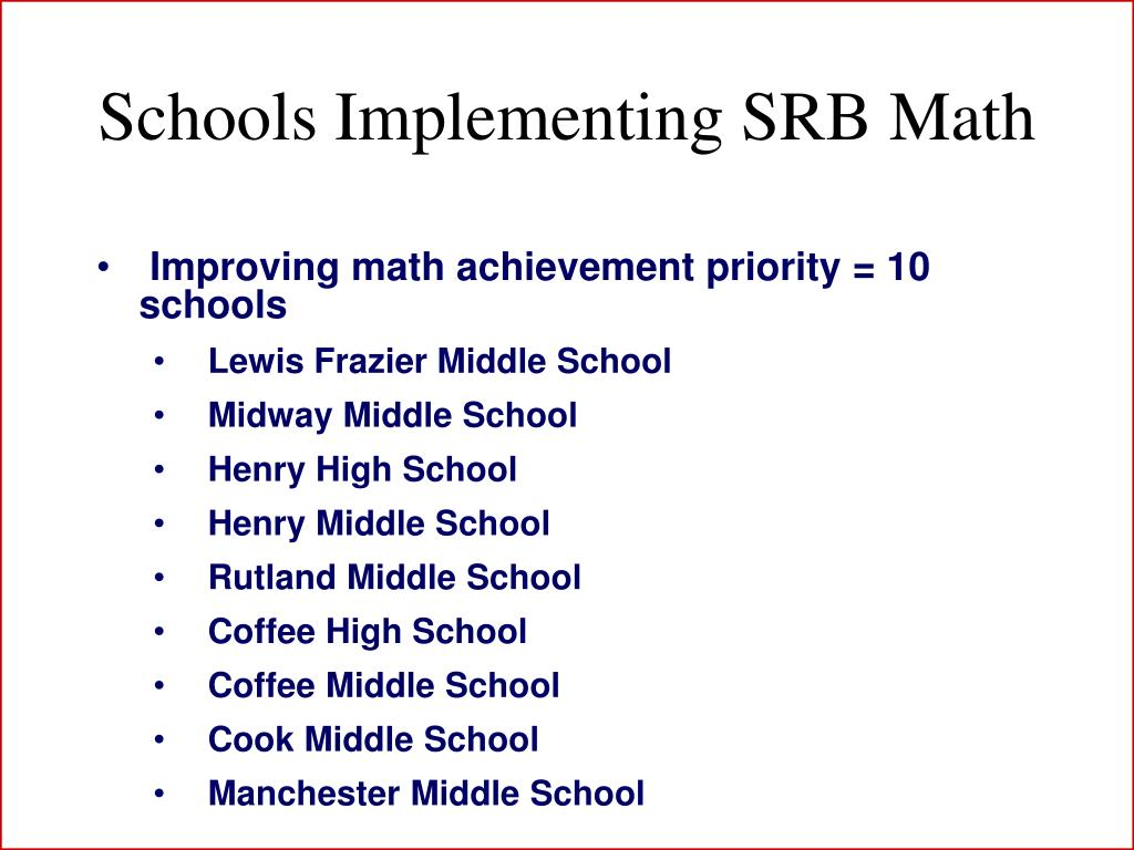 Schools Implementing SRB Math