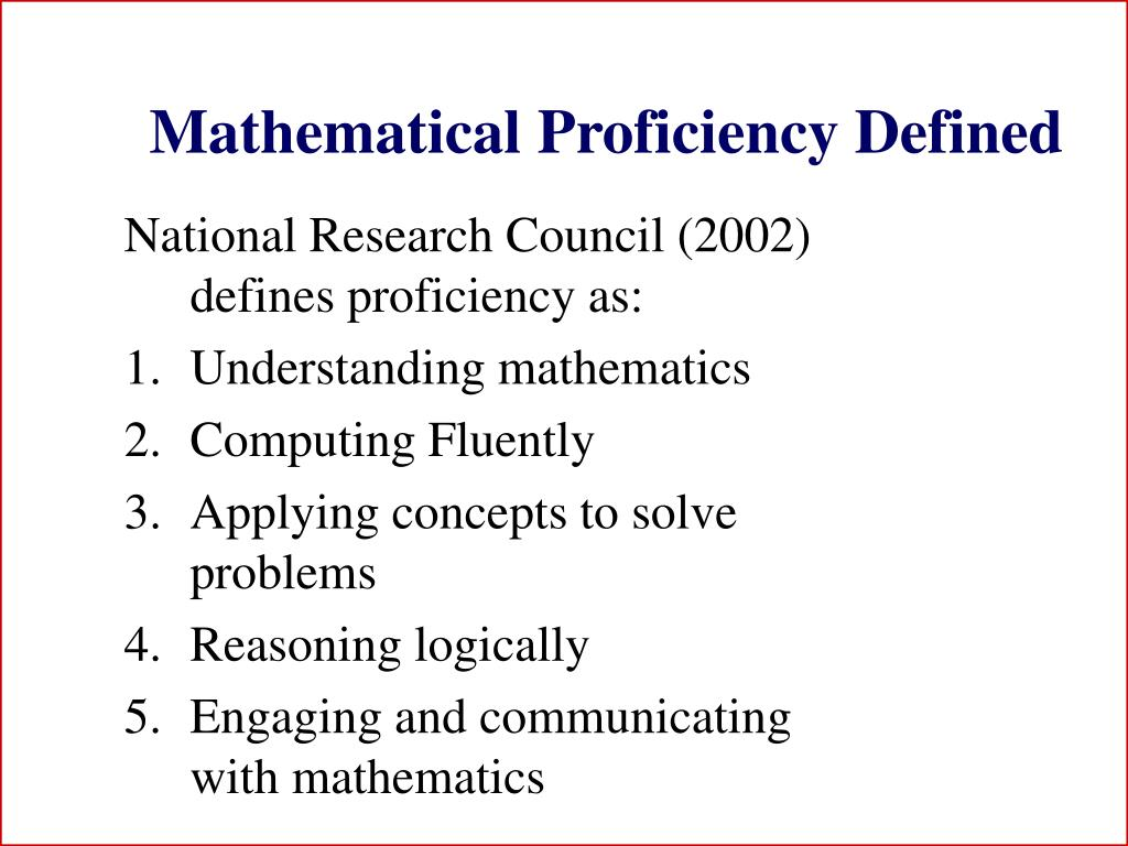 Mathematical Proficiency Defined