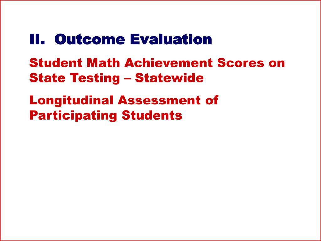 II.  Outcome Evaluation