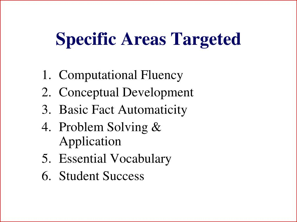 Specific Areas Targeted