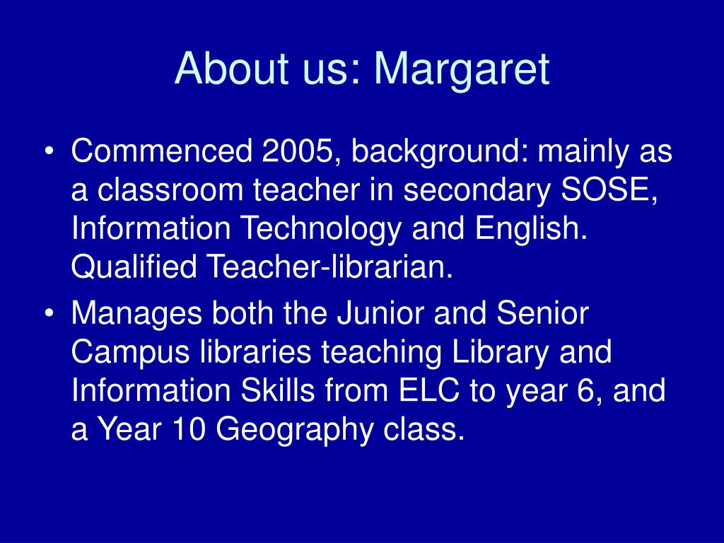 About us: Margaret