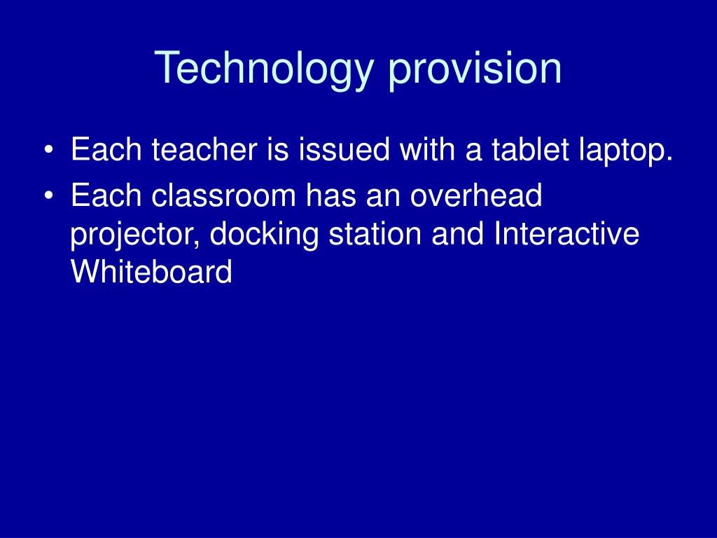 Technology provision