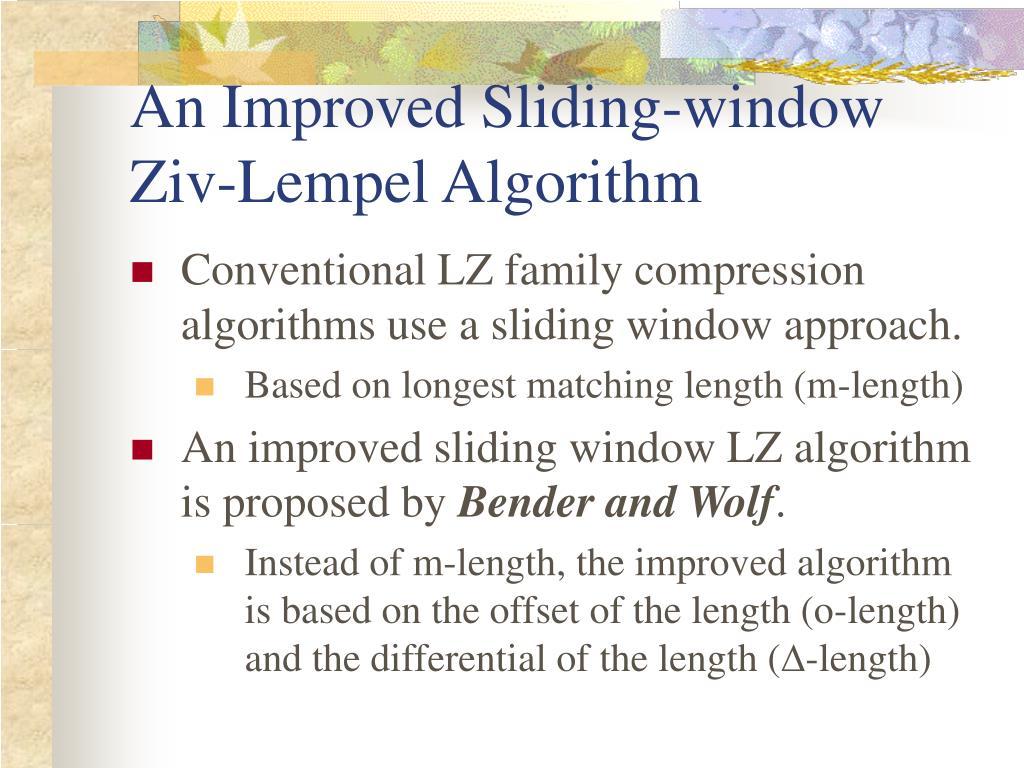 An Improved Sliding-window Ziv-Lempel Algorithm