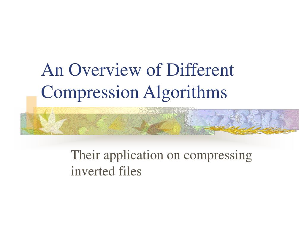 an overview of different compression algorithms