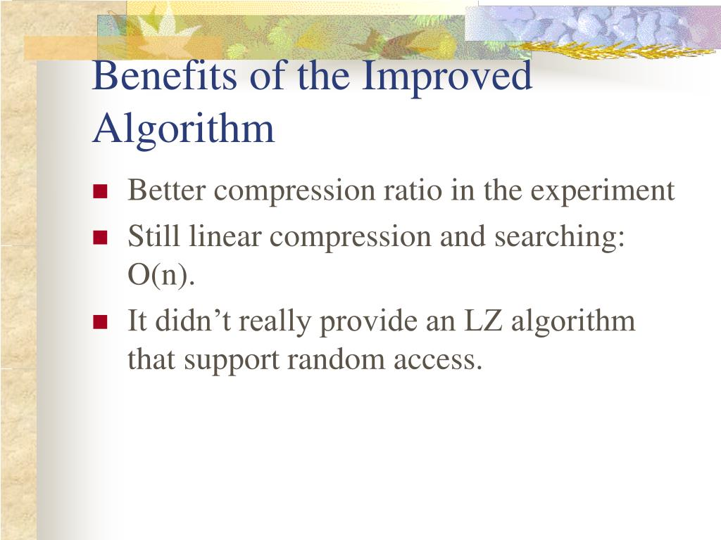 Benefits of the Improved Algorithm