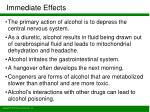 immediate effects